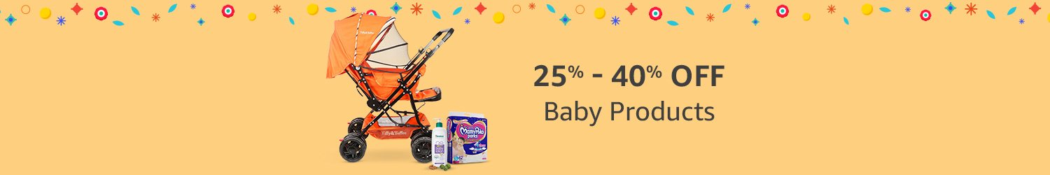 25%-40% off Baby Products