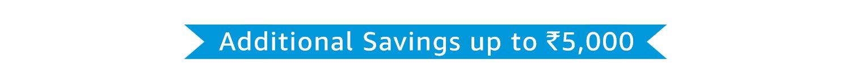 Additional Savings up to Rs5000