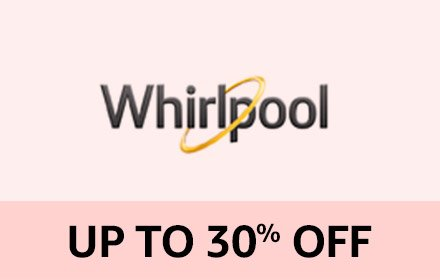 Whirlpool Upto30% off