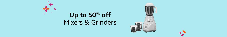 Mixers & Grinders