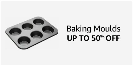Baking Moulds Up to 50% off