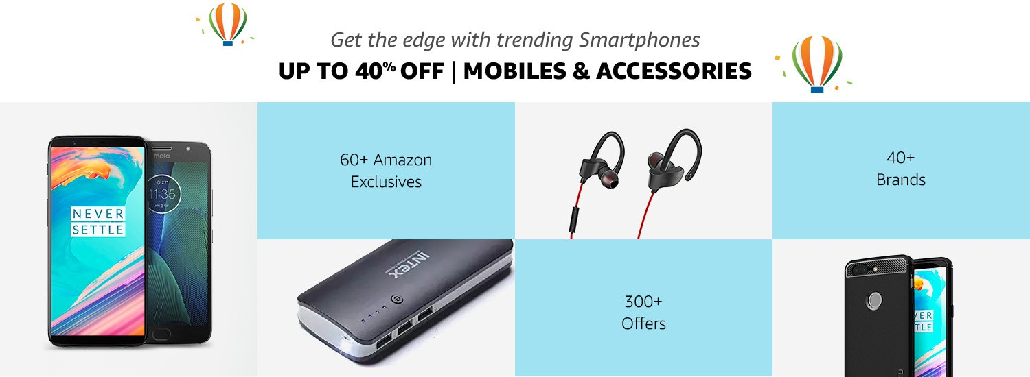 Up to 40% off  Mobiles & Accessories