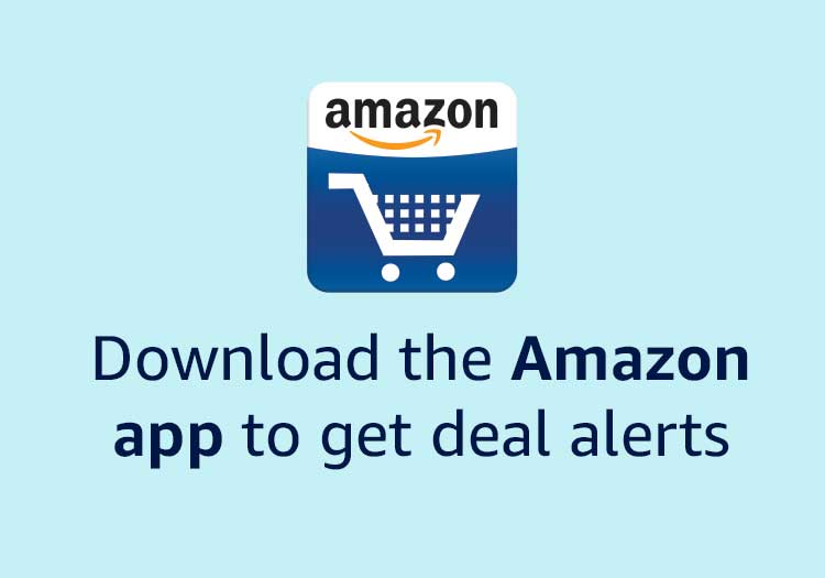 Download the Amazon app and get deal alerts