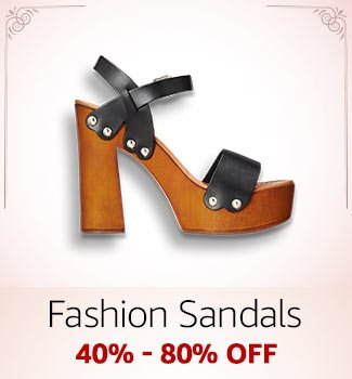 Fashion Sandals: 40%-80% off