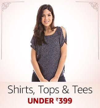 Shirts, top & tees Under Rs.399
