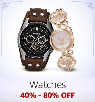 Watches 40%-80% off