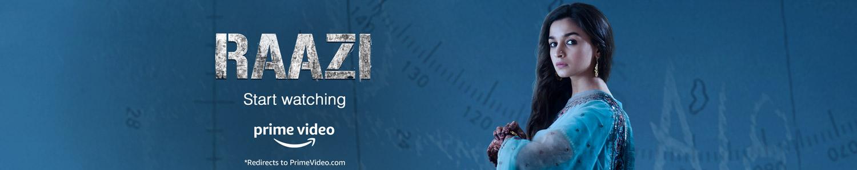 Raazi - Start Watching