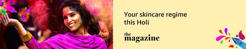 Your skincare regime this Holi