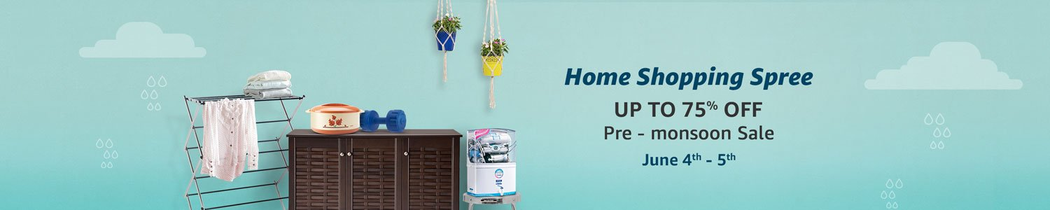 Home Shopping Spree: Up to 75% off: Pre monsoon sale