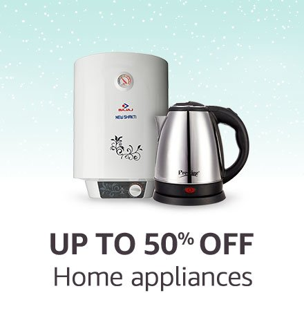 Home Appliances | Up to 50% off