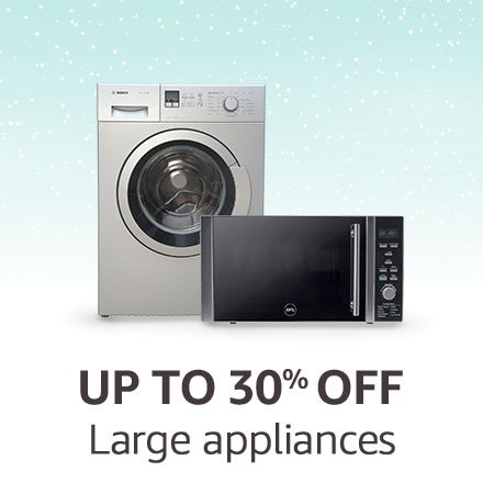 Large appliances | Up to 30% off