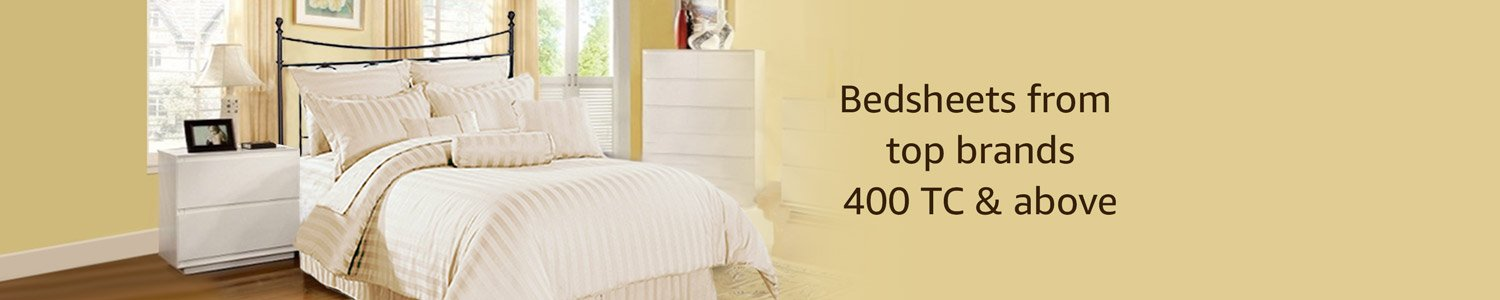 Bedsheets from top brands 400 TC & above
