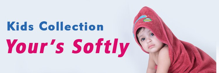 Kids Collection Your's Softly