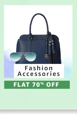 Fashion Accessories : Flat 70% Off