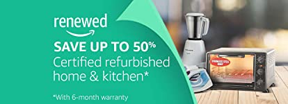 Certified Refurbished Home and Kitchen Products