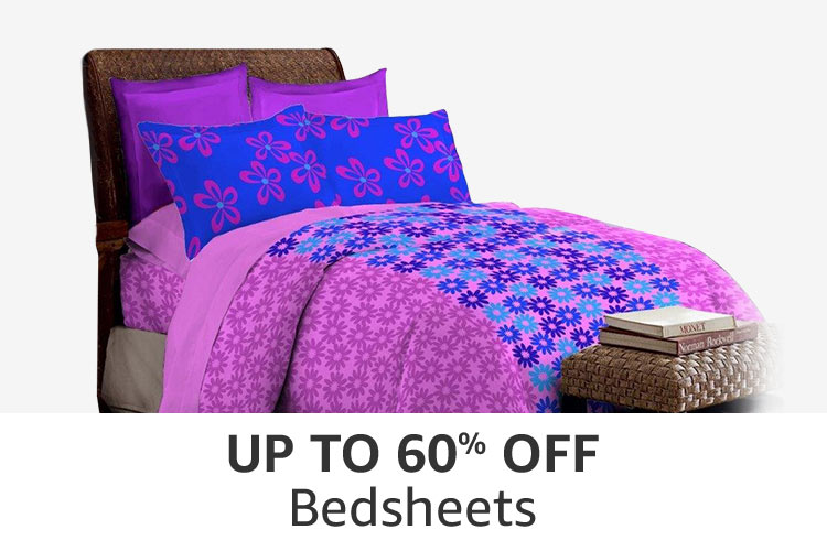 Bedsheets : Up to 60% off