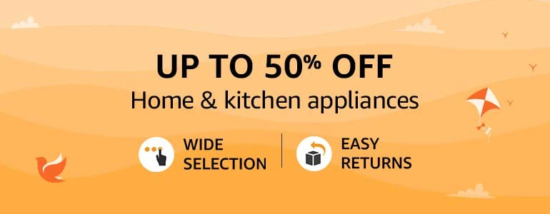 Home & Kitchen Appliances - Up to 50% OFF