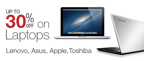 30% off on Laptops by Lenovo, Asus, Apple and Toshiba.