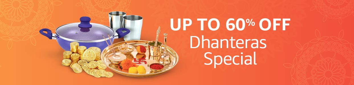 Dhanteras Special : Up to 60% off