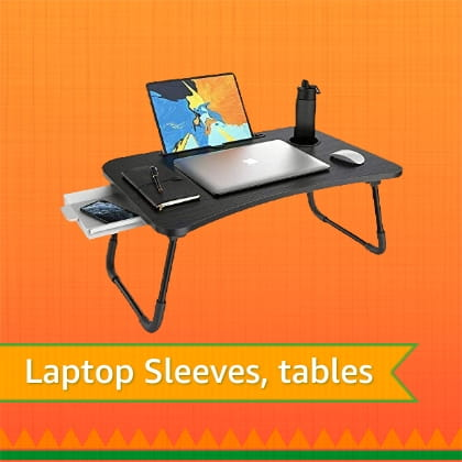 Laptop sleeves, tables