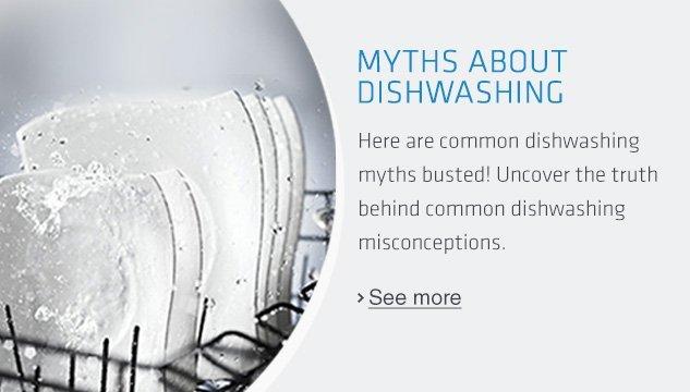 Myths about Dishwashing