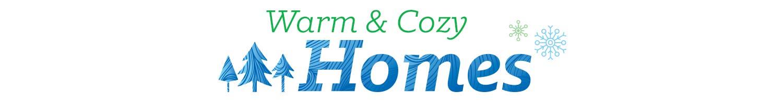Warm & Cozy Homes