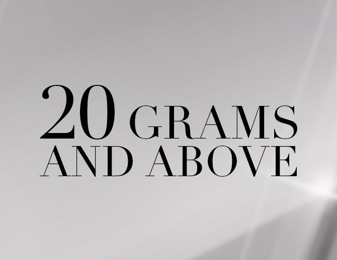 More than 20 Gms