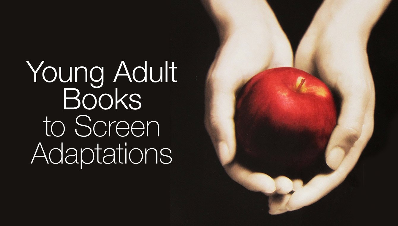 Young Adult Books to Screen