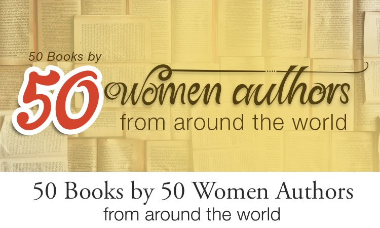 50 Books by 50 Women Authors from around the world