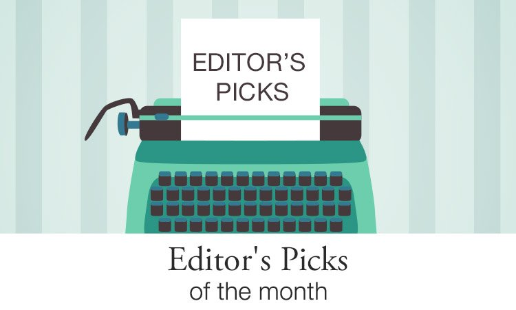 Editor's Picks of the month