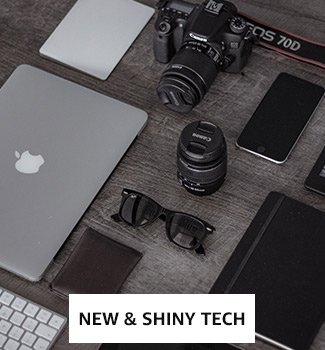 New & Shiny Tech