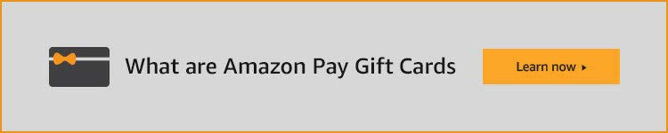 What are Amazon Pay Gift Cards