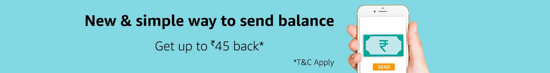 Send balance & get up to Rs.45 back*