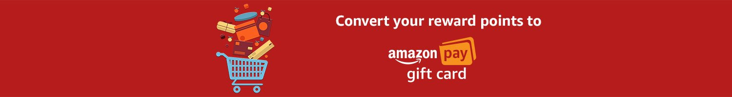 Convert your reward points to Amazon Pay Gift Cards