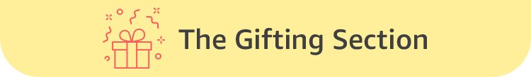 Gifting Section