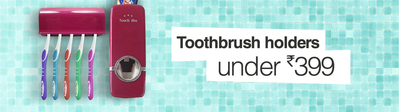 Toothbrush holders under Rs.399