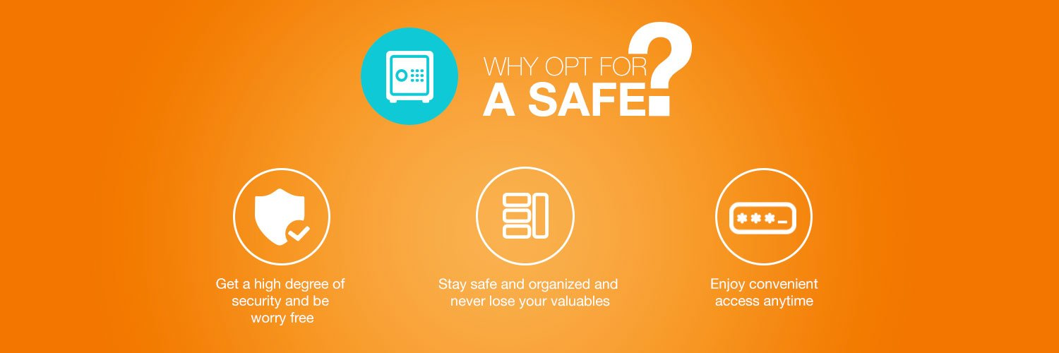 Why safes?