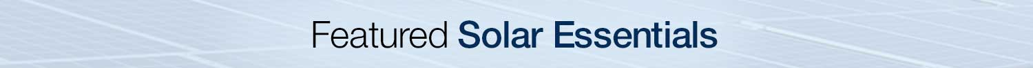 featured solar essentials