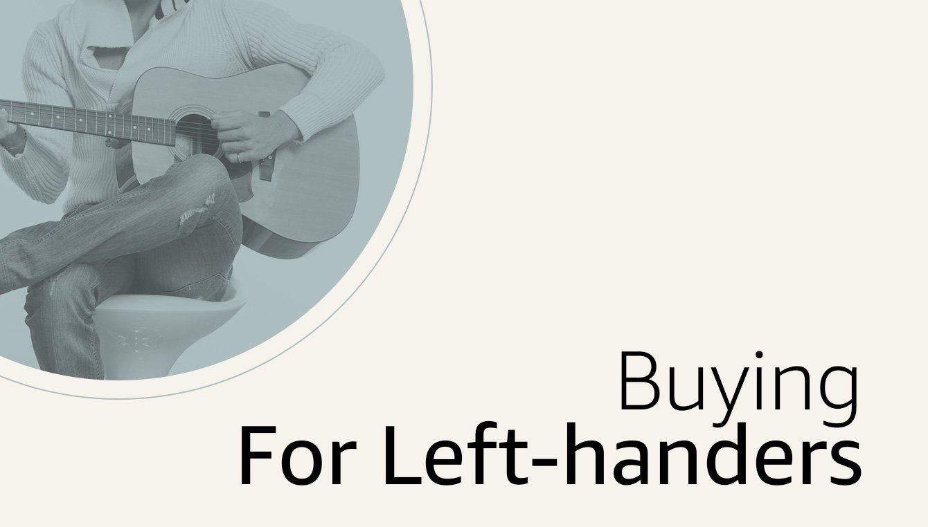Buying For Left-Handers