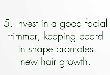 grow facial hair faster, grow hair faster, grow beard faster, grow moustache faster, grow facial hair faster, hair growth, 13.	Invest in a quality facial groomer, so that you can style the longer hair as it comes in. While it might seem counterintuitive to cut hair, keeping it in shape also promotes new growth.