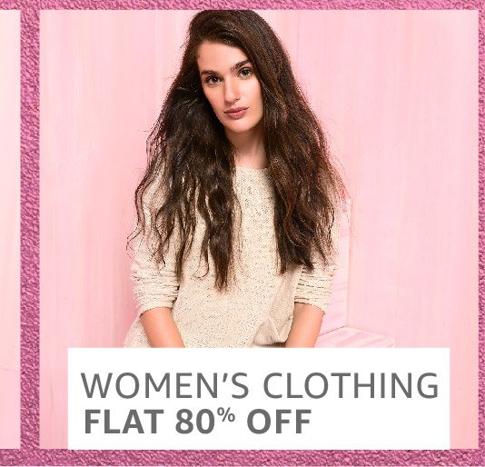 Women clothing: Flat 80% off