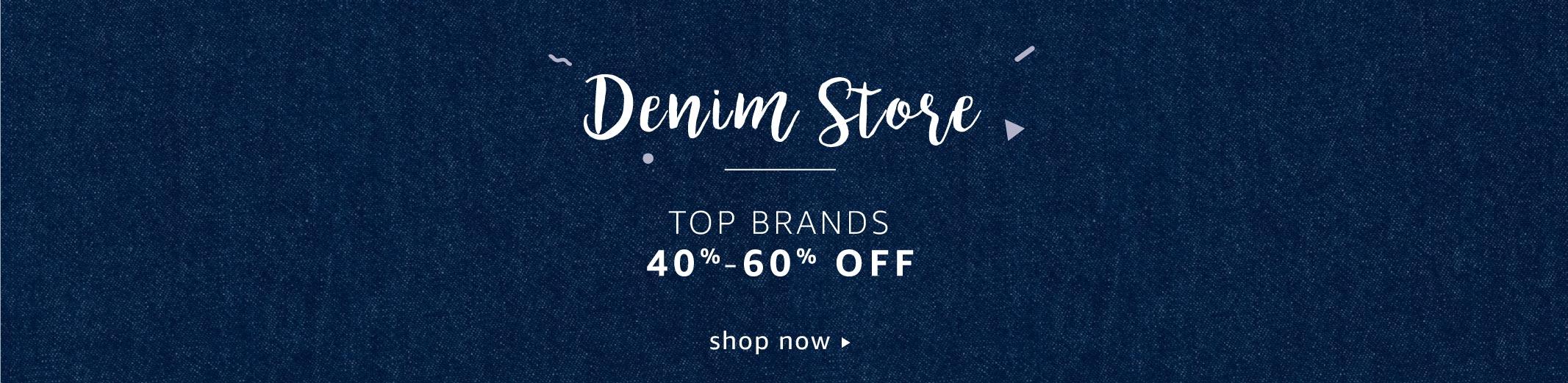 Denim Fest 40% - 60% off