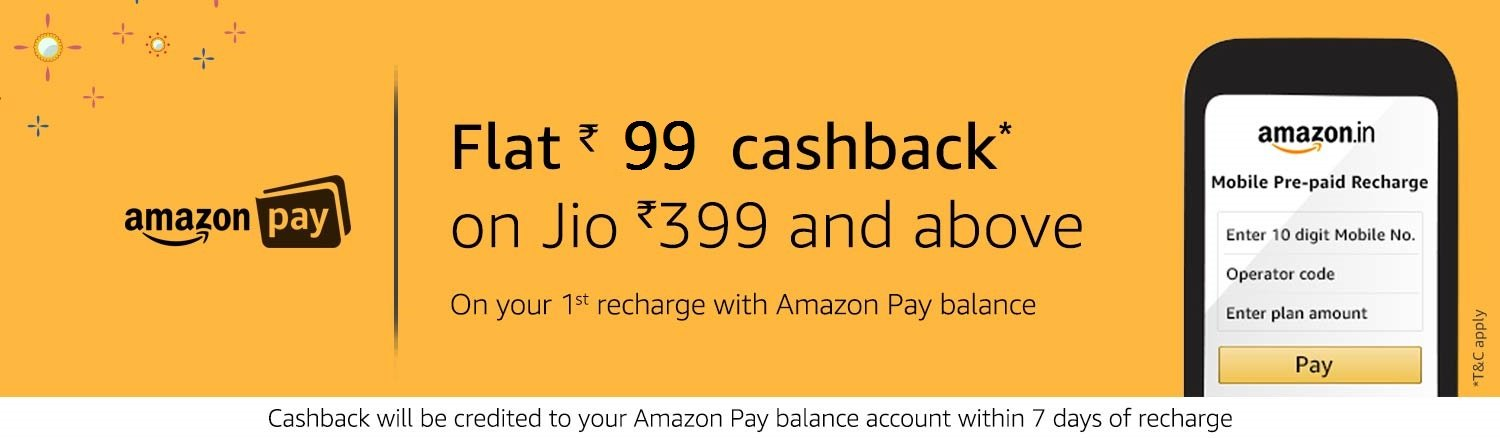 Jio - Flat 99 back on your first recharge with Amazon Pay balance