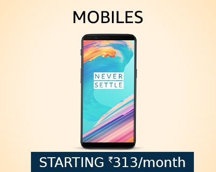 Mobiles Starting At Rs.313/Month