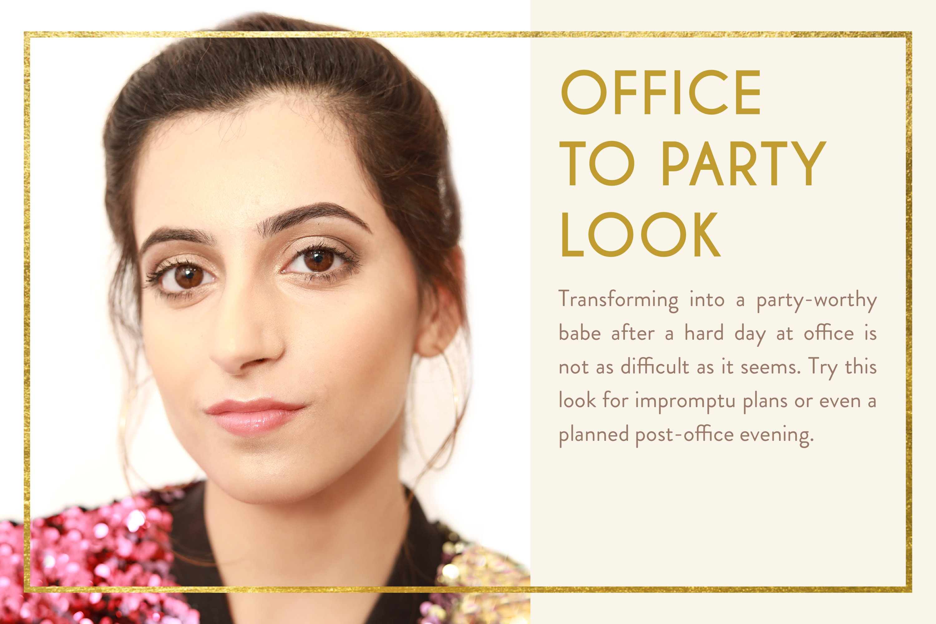 office to party look by myglamm