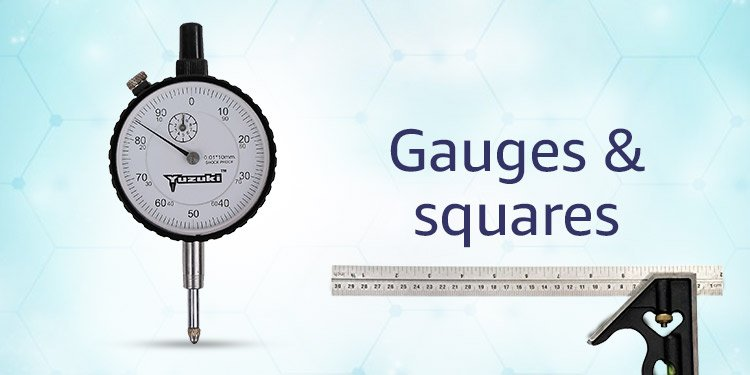 Gauges & Squares