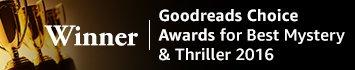 Winner of Goodreads Choice Awards for Best Mystery & Thriller 2016