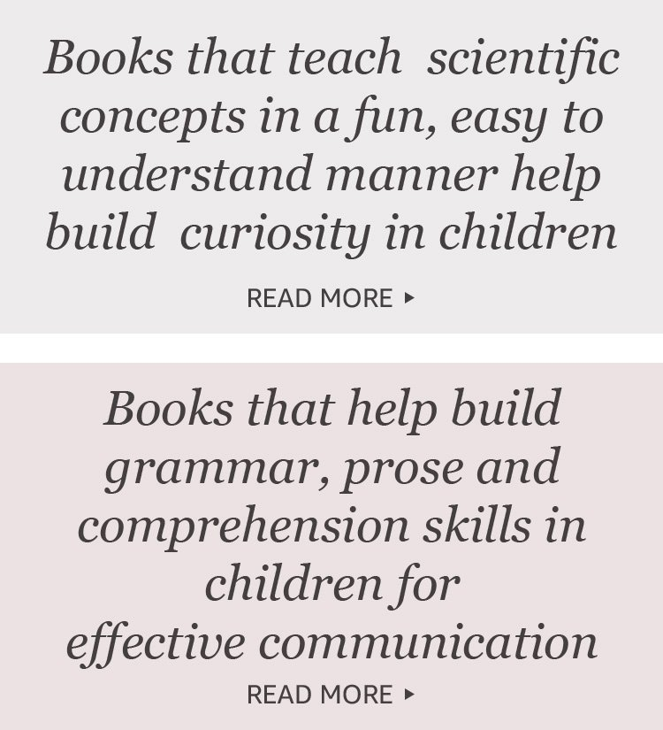 Books that teach scientific concepts in a fun, easy to understand manner help build curiosity in children