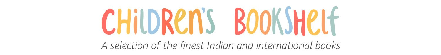 Children's Bookshelf: A selection of the finest Indian and international books