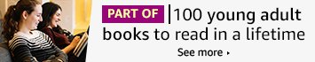 PART OF - 100 young adult books to read in a lifetime